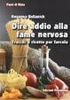 Cover of Dire addio alla fame nervosa