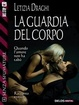 Cover of La guardia del corpo