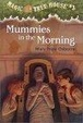 Cover of Mummies in the Morning