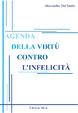 Cover of Agenda della virtù contro l'infelicità