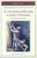 Cover of La costruzione dello stato in Italia e Germania