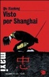 Cover of Visto per Shanghai