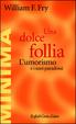 Cover of Una dolce follia