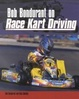 Cover of Bob Bondurant on Race Kart Driving
