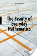 Cover of The Beauty of Everyday Mathematics