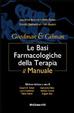 Cover of Goodman & Gilman. Le basi farmacologiche della terapia. Il manuale