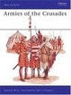 Cover of Armies of the Crusades
