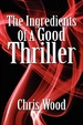 Cover of The Ingredients of a Good Thriller