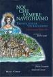 Cover of NOI CHE SEMPRE NAVIGHIAMO