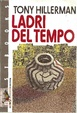 Cover of Ladri del tempo