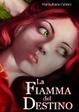Cover of La fiamma del destino