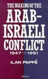 Cover of The making of the Arab-Israeli conflict, 1947-1951