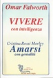 Cover of Vivere con intelligenza - Amarsi con genialità