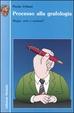 Cover of Processo alla grafologia
