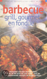 Cover of Barbecue, grill, gourmet en fondue