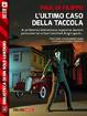 Cover of L'ultimo caso della Taccola