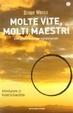 Cover of Molte vite, molti maestri