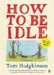 Cover of How to be Idle