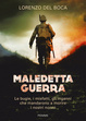 Cover of Maledetta guerra