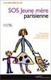 Cover of S.O.S. jeune mère parisienne