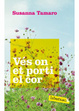 Cover of VES ON ET PORTI EL COR