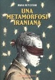 Cover of Una metamorfosi iraniana