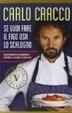 Cover of Se vuoi fare il figo usa lo scalogno. Dalla pratica alla grammatica: imparare a cucinare in 60 ricette
