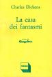 Cover of La casa dei fantasmi