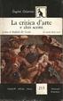 Cover of La critica dell'arte e altri scritti