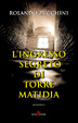 Cover of L'ingresso segreto di Torre Matidia