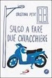 Cover of Salgo a fare due chiacchiere