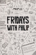 Cover of Fridays with Philip