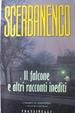 Cover of Il falcone e altri racconti inediti