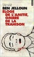 Cover of Eloge de l'amitié, ombres de la trahison
