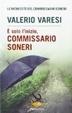 Cover of È solo l'inizio, commissario Soneri