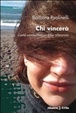 Cover of Chi vincerà. Come combattere un killer silenzioso