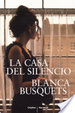 Cover of La casa del silencio