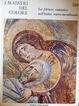 Cover of La pittura romanica nell'Italia centro-meridionale