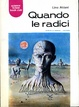 Cover of Quando le radici