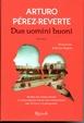 Cover of Due uomini buoni