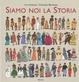 Cover of Siamo noi la storia