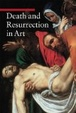 Cover of Death and Resurrection in Art