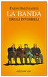 Cover of La banda degli invisibili