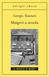 Cover of Maigret a scuola