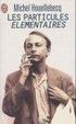 Cover of Les Particules élémentaires