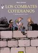 Cover of Los combates cotidianos: Tantas pequeñas cosas...