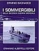 Cover of I sommergibili della Seconda Guerra Mondiale