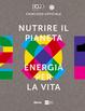 Cover of Nutrire il pianeta, energia per la vita