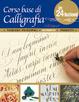 Cover of Corso base di calligrafia in 24 lezioni