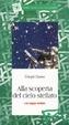 Cover of Alla scoperta del cielo stellato